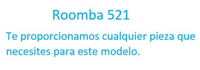 recambios del roomba 521