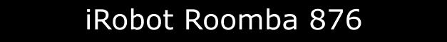 Comprar Roomba irobot modelo 876