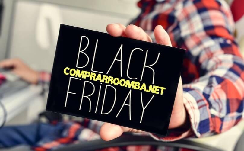 Black Friday Roomba ofertas